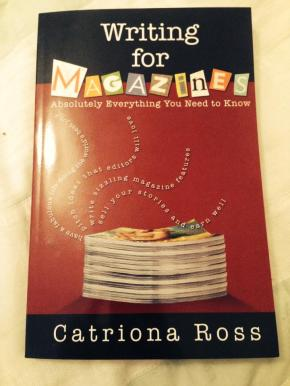 BOOK REVIEW: Writing for magazines by CatrionaRoss.