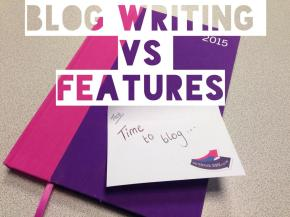 That one big difference between blog writing and feature writing