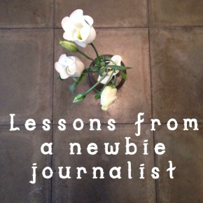 Seven things you'll learn as a newbie journalist